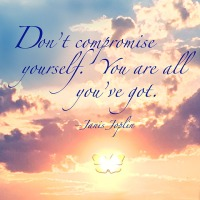Quote of the Day - Don't compromise yourself...
