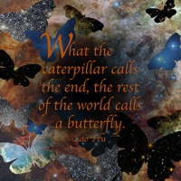Quote of the Day - What the caterpillar calls...