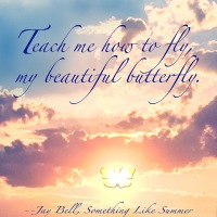 Quote of the Day - Teach me how to fly...