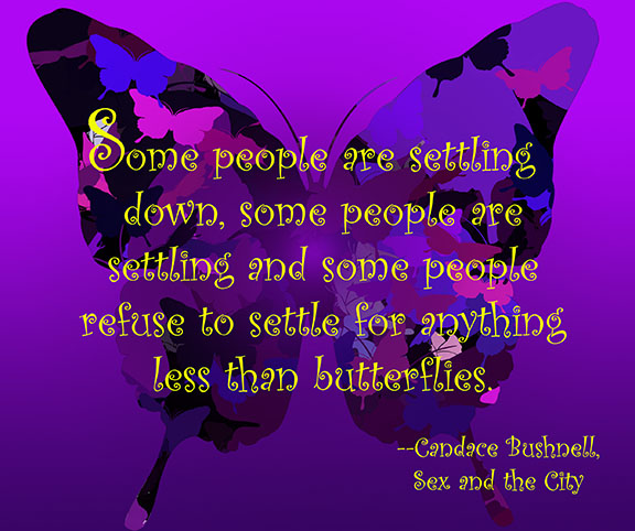 Butterflies sex and the city