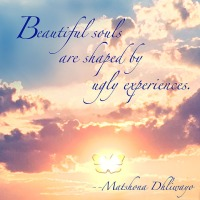 Quote of the Day - Beautiful souls...